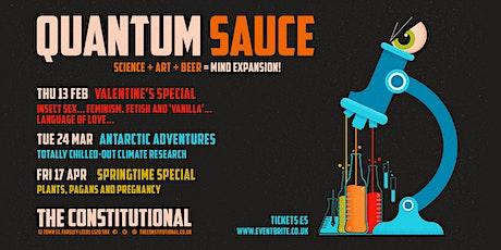 Quantum Sauce - Valentine's Special  tickets