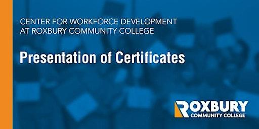 Roxbury Community College Professional Certificate Program Graduation