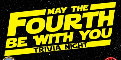 May the Fourth Be With You Trivia Event!