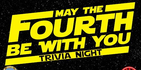May the Fourth Be With You Trivia Event! - SOLD OUT! tickets