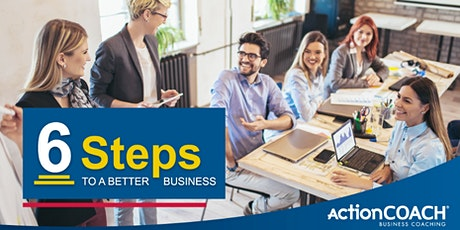 Learn to thrive, not just survive - 6 steps to a Better Business tickets