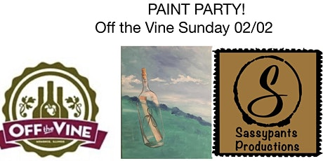 Paint Party at Off the Vine 2/2 tickets