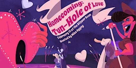 Homecoming: Tun-Hole of Love tickets