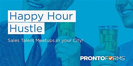 Happy Hour Hustle: A Toronto Sales Talent Meet Up tickets
