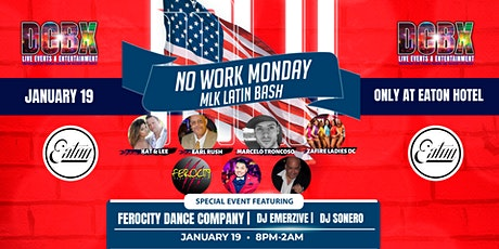 No Work Monday MLK Latin Bash tickets