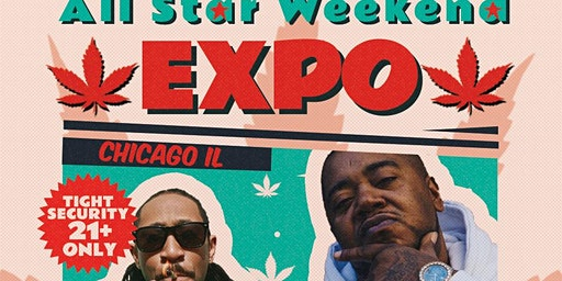 Chicago All Star Weekend Expo Featuring Twista & Willy J Peso - 2 Day Event