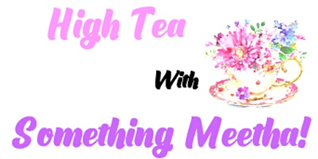 High Tea with Something Meetha! tickets