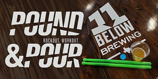 Pound and Pour at 11 Below : Workout + Chill Out