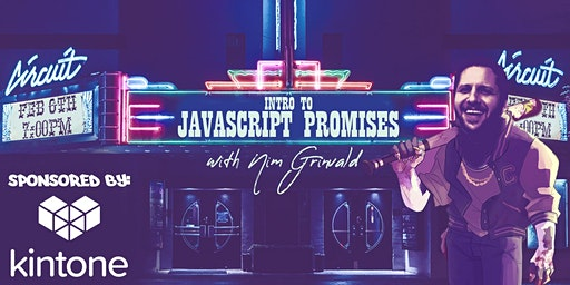 Intro to JavaScript Promises w/Nim Grinvald