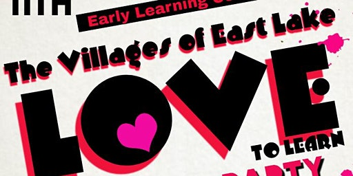 East Lake Early Learning Valentine's Party  - The Villages of East Lake