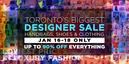 Toronto's Largest Designer Sale. Handbags, Shoes & Clothing up to 90% OFF