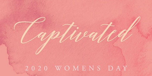 2020 OC  Women's Day- Captivated