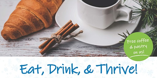 Eat, Drink and THRIVE (For all nurses and therapists)