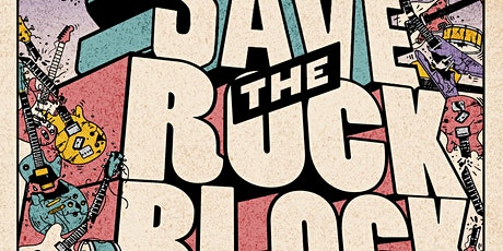 Save the Rock Block Benefit Show tickets
