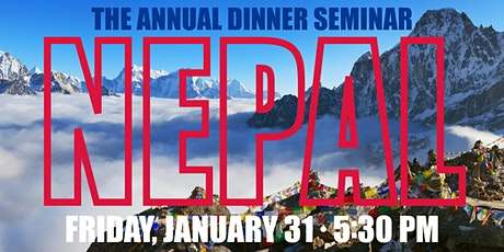 Annual Dinner Seminar: Nepal tickets
