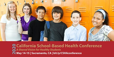 2020 California School-Based Health Conference: A Shared Vision for Healthy Students tickets
