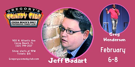 Jeff Bodart w/ Greg Henderson! 2/6-8 tickets