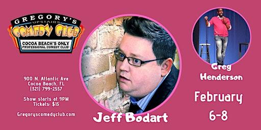 Jeff Bodart w/ Greg Henderson! 2/6-8