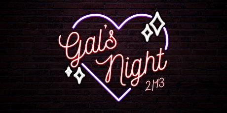 Galentine's Night  tickets