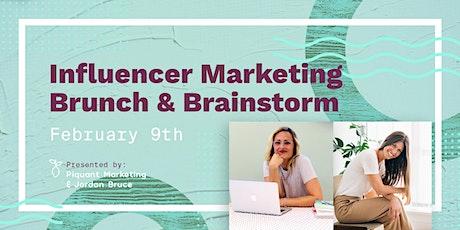 Influencer Brunch & Brainstorm tickets