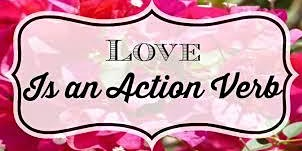 Lunch and Learn: Love is an Action Verb