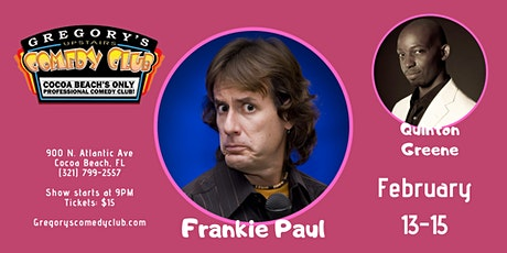 Frankie Paul w/ Quinton Greene! Valentine's Day Weekend! tickets