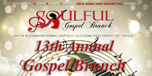 Delta Sigma Theta Sorority, Incorporated 13th Annual Soulful Gospel Brunch