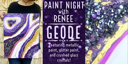 Paint Night With Renee: Geode