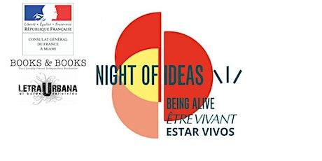 NIGHT OF IDEAS: BEING ALIVE – ÊTRE VIVANT – ESTAR VIVOS tickets
