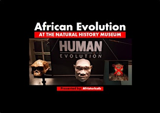 African Evolution at The Natural History Museum tickets