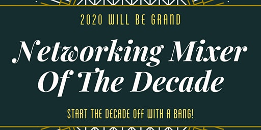 Business Networking Mixer of The Decade