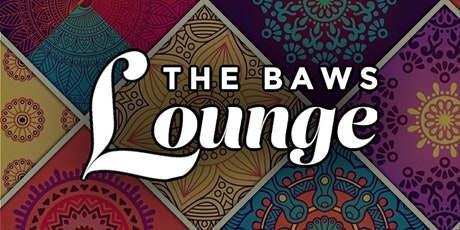 The BAWS Lounge tickets