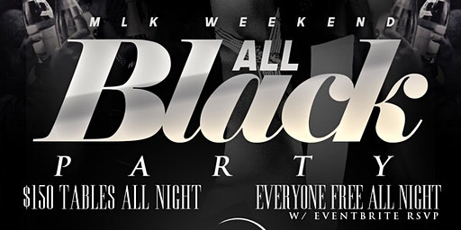 Social Saturdays! Everyone Free With Eventbrite RSVP $150 VIP Packages! All Black Affair! MLK Weekend (Dress Code Enforced)