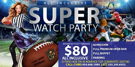 COOL CHRIS & LATTIMORE'S 15th ANNUAL ALL INCLUSIVE SUPER WATCH PARTY tickets