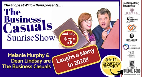 The Business Casuals SunriseShow Jan 22 at The Shops at Willow Bend!