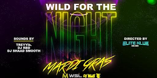 WILD FOR THE NIGHT [MARDI GRAS]
