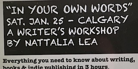 In Your Own Words - A Writer's Workshop tickets