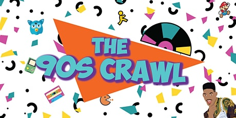 The 90s Crawl - 90s Themed Bar Crawl in Old Town, Scottsdale! tickets