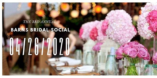 The 3rd Annual Barn's Bridal Social