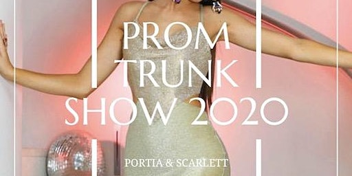 Portia & Scarlett Trunk Show (Fashion Show)