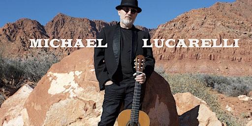 Michael Lucarelli in Concert Sun River Community Center Ballroom