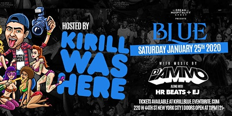 Kirill Was Here at Blue Midtown! tickets