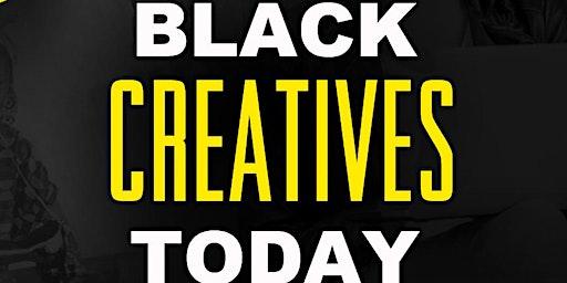 Black Creatives Today