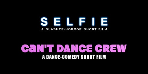 Selfie & Can't Dance Crew - World Premiere!