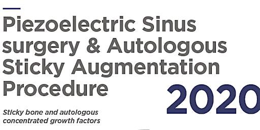 Piezoelectric Sinus surgery & Autologous Sticky Augmentation Procedure