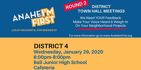 ANAHEI'M First District 4 Town Hall Meeting tickets