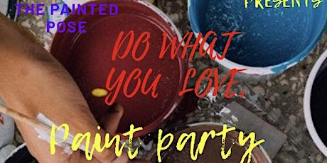 Do what you love, paint party tickets