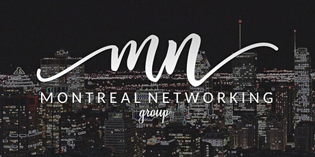 Montreal Networking Group Exclusive Event tickets