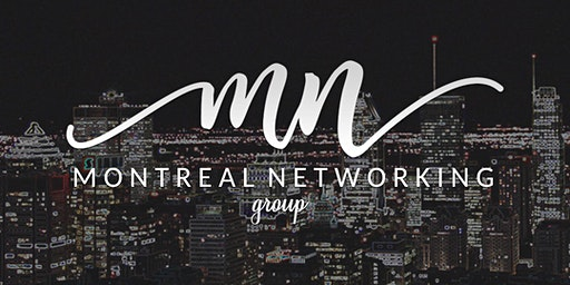 Montreal Networking Group Exclusive Event