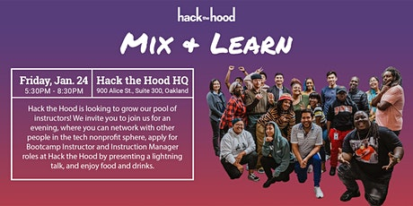 Hack the Hood: Mix & Learn Recruiting Event tickets
